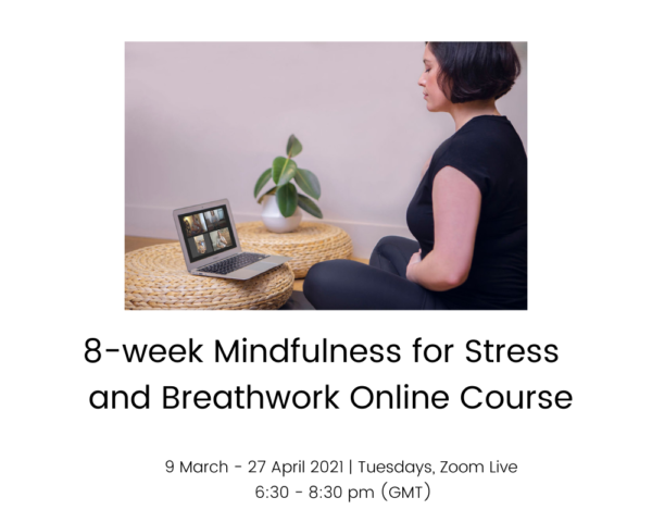8week Mindfulness for Stress and breathwork course 9 March - 27 Apr 2021