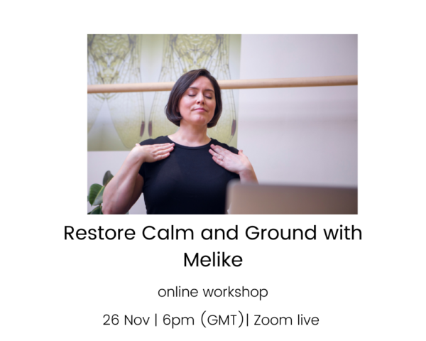 FOUNDATIONS OF HOW TO RESTORE CALM AND GROUND YOUR ENERGY WITH YOUR BREATH