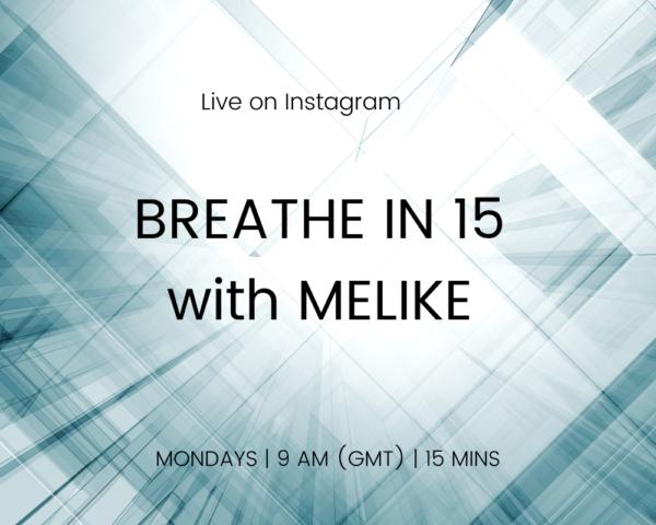 IG LIVE _ MONDAYS _ BREATHE IN 15