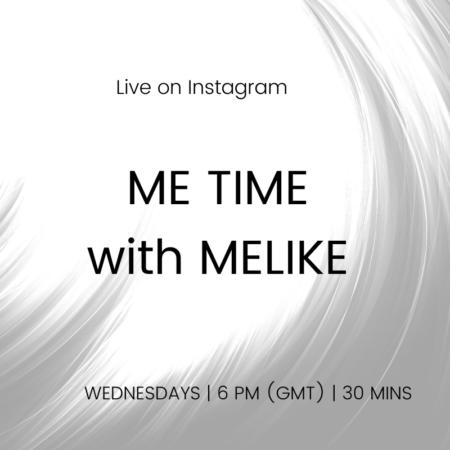 IG LIVE _ WEDNESDAYS _ME TIME WITH MELIKE
