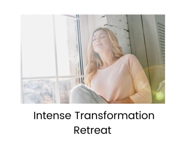 Intense Transformational Retreat