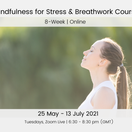 Mindfulness for Stress and Breathwork Course 25 May