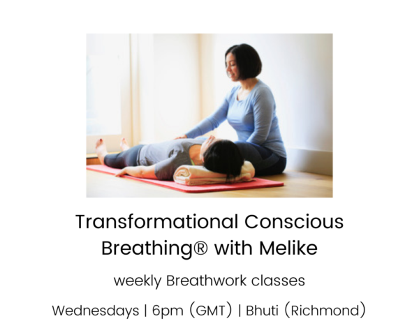 Transformational Conscious Breathing® with Melike - weekly on Wednesdays