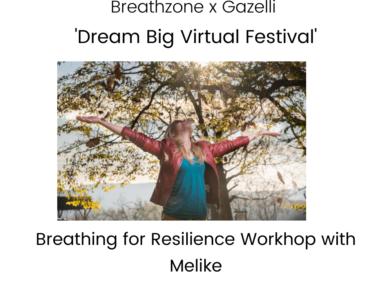 'Dream Big Virtual Festival' - online workshop